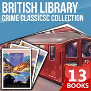 British Library Crime Classics Complete Collection
